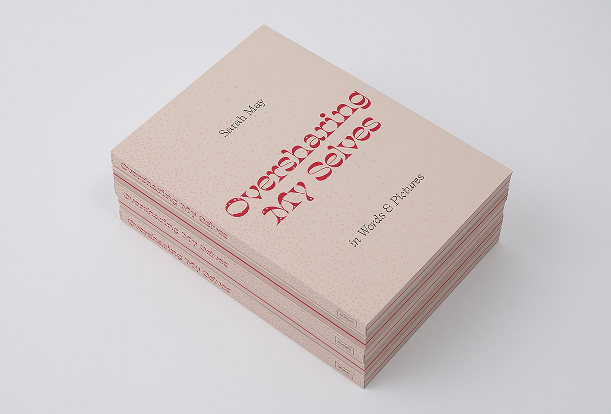 Oversharing My Selves book design by Annette Dennis at Dossier Industries